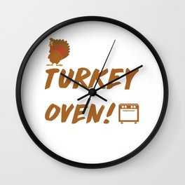 Turkey in My Mommy's Oven! Pregnancy Thanksgiving T-shirt Wall Clock