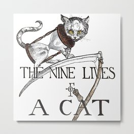 The 9 Lives of Cats Metal Print