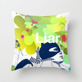 liar Throw Pillow