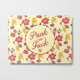 Punk as F*ck Metal Print