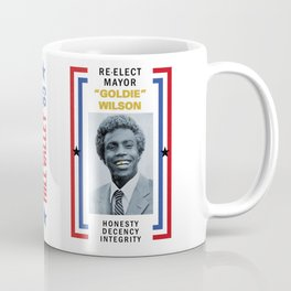 "BACK TO THE FUTURE - Re-elect Mayor ""Goldie"" Wilson Coffee Mug"
