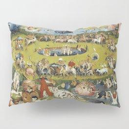 THE GARDEN OF EARTHLY DELIGHT - HEIRONYMUS BOSCH Pillow Sham