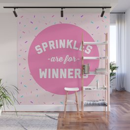 Sprinkles Are For Winners Funny Quote Wall Mural