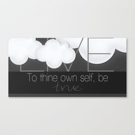 ALWAYS Be True To Yourself Canvas Print