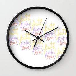Faith, hope, love - colours  Wall Clock