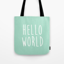 Hello World in Mint Tote Bag