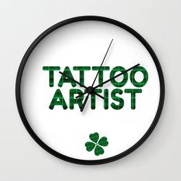 Luckiest Tattoo Artist Ever Shirt St. Patricks Day Lucky Irish Wall Clock