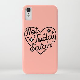 not today satan I iPhone Case