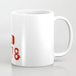 Legends Are Born In 1978 Coffee Mug