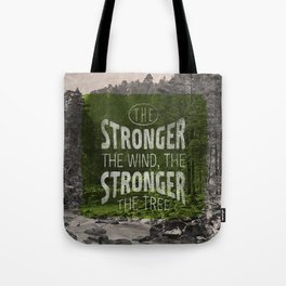 The stronger the tree Tote Bag