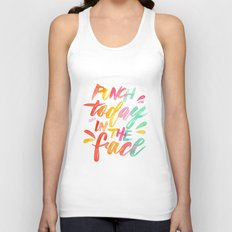 Punch Today in the Face - Original Watercolor Lettering Print Unisex Tank Top