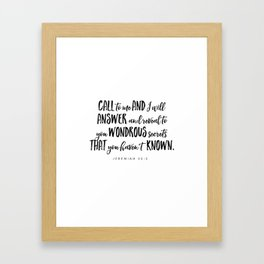 Jeremiah 33:3 - Bible Verse Framed Art Print