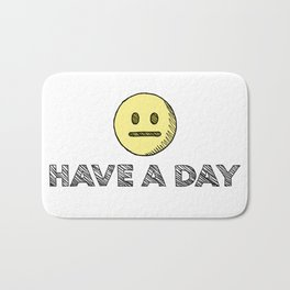 Have A Day Bath Mat