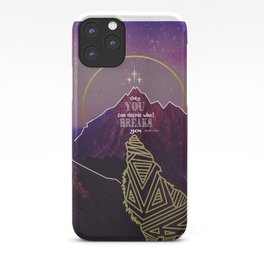 Only You Can Decide What Breaks You iPhone Case