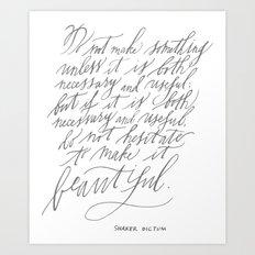 Shaker Dictum (Calligraphy) Art Print
