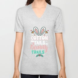 Cotton Tails Bunny Trails - Easter Egg Hunting Cottontail Bunny Rabbit Unisex V-Neck
