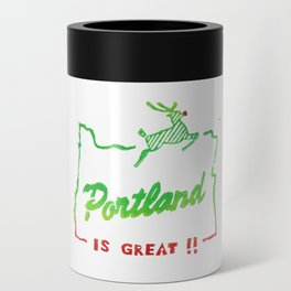 Portland Is Great! Can Cooler