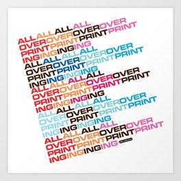 All Over Printing Art Print
