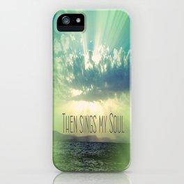Then Sings My Song Sunbeams iPhone Case