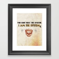 The System Framed Art Print