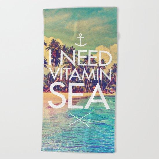 I Need Vitamin Sea Beach Towel