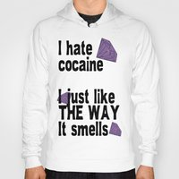 cocaine Hoodies featuring I hate Cocaine #3 by John D'Amelio