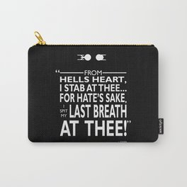 I Spit My Last Breath Carry-All Pouch