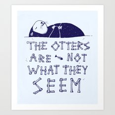 You Otter Know Art Print