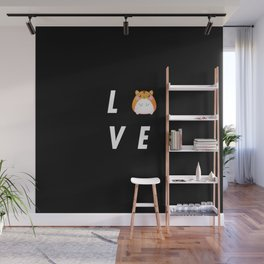 Funny Love Hamster Pun Quote Sayings Wall Mural