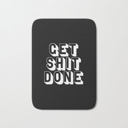 Get Shit Done black-white typographic poster design modern home decor canvas wall art bedroom Bath Mat