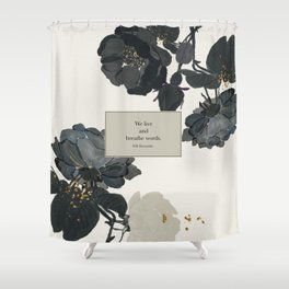 We live and breathe words. Will Herondale. Clockwork Prince. Shower Curtain