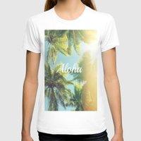 aloha T-shirts featuring AloHa by ''CVogiatzi.
