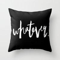 whatever Throw Pillows featuring Whatever by Five West