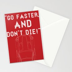 Go Faster, And Don't Die! Stationery Cards
