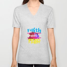 A Great gift for everyone who have faith in God Strong & fearless person who believe Faith over fear Unisex V-Neck