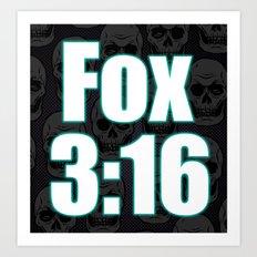 Fox 3:16 Art Print
