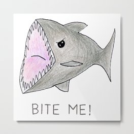Funny Shark Bite Me Metal Print