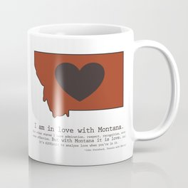 """I am in love with Montana"" - burnt orange Coffee Mug"