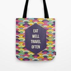 Eat Well Trravel Often Tote Bag