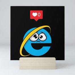 No love for Internet Explorer Mini Art Print