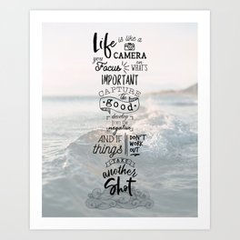 Life is Like a Camera Travel Photography Quote // Beach + Ocean Waves Background Art Print