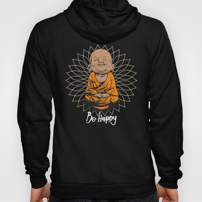 Be Happy Little Buddha Hoody