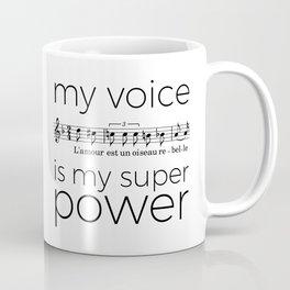 My voice is my super power (mezzo soprano, white version) Coffee Mug