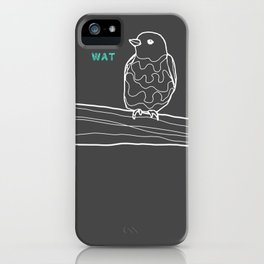 wat. iPhone Case