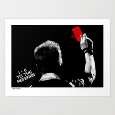 1-0 To The Referee Art Print