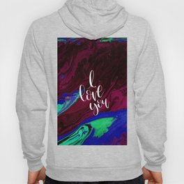 I Love You Valentines day abstract gift Hoody