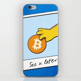 See you later Bitcoin on blue facets iPhone Skin