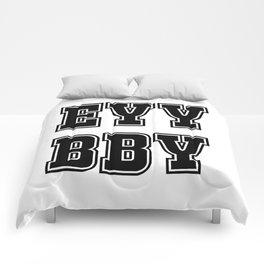 EYY BBY Comforters