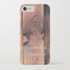 LETS GO BACK TO BASICS Slim Case iPhone 7