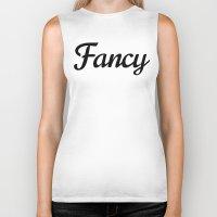 fancy Biker Tanks featuring Fancy by CreativeAngel